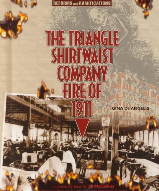 Triangle Shirtwaist Company Fire Of 1911