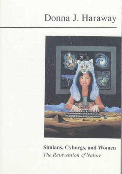 Simians, Cyborgs, and Women