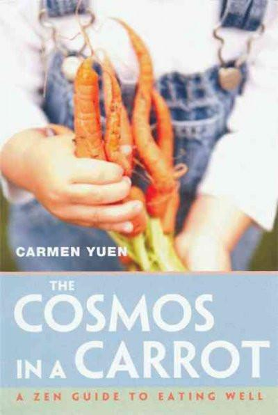 Cosmos in a Carrot