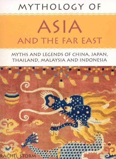 Mythology of Asia and the Far East