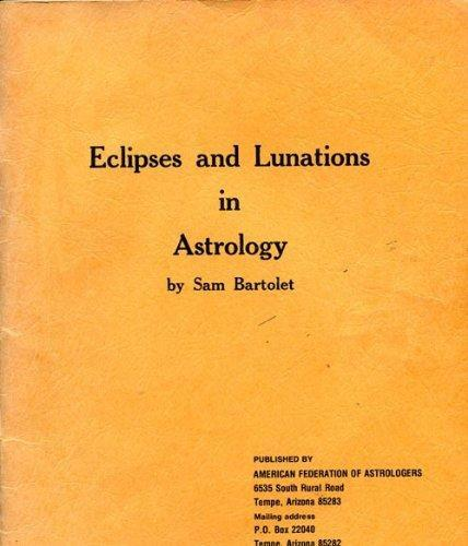 Eclipses and Lunations in Astrology