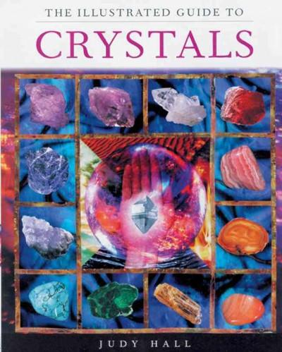 Illustrated Guide to Crystals