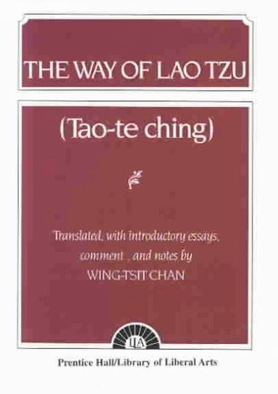 Way of Lao Tzu Tao-Te Chins