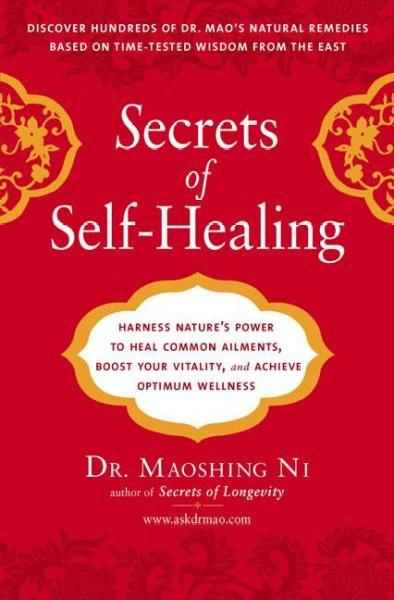 Secrets of Self-Healing : Harness Nature's Power to Heal Common Ailments, Boost Your Vitality, and Achieve Optimum Wellness