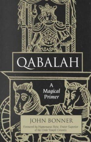 Qabalah : A Magical Primer