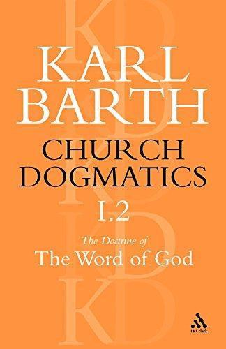 Church Dogmatics the Doctrine of the Word of God