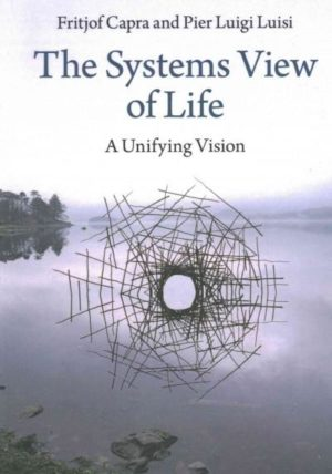 Systems View of Life : A Unifying Vision