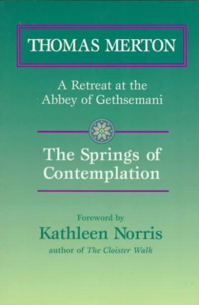 Springs of Contemplation