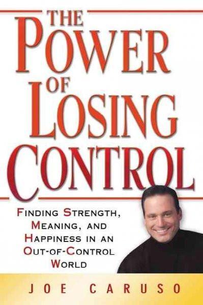 Power of Losing Control