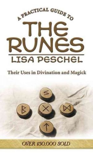 Practical Guide to the Runes : Their Uses in Divination and Magick