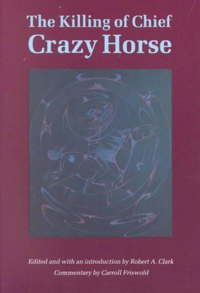 Killing of Chief Crazy Horse
