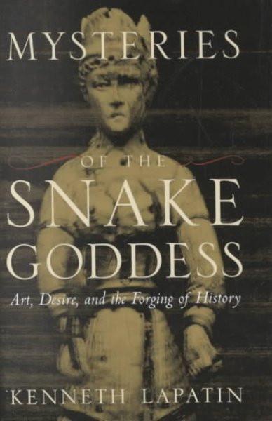 Mysteries of the Snake Goddess