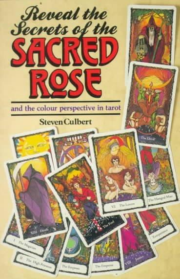 Reveal the Secrets of the Sacred Rose Tarot