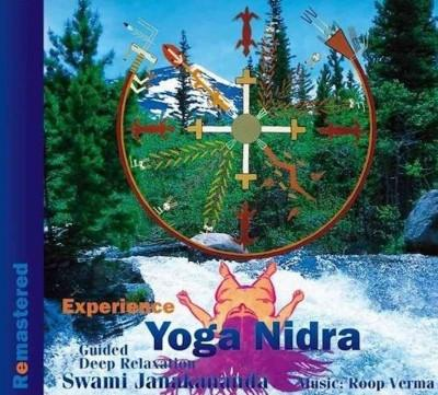 Experience Yoga Nidra : Guided Deep Relaxation: Remastered