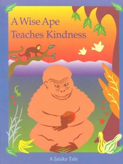 Wise Ape Teaches Kindness