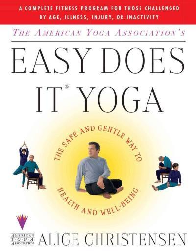 American Yoga Association's Easy Does It Yoga