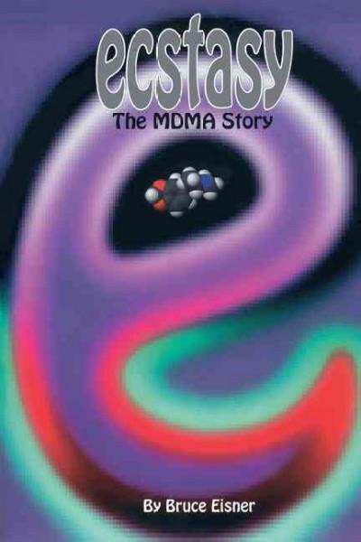 Ecstasy : The Mdma Story
