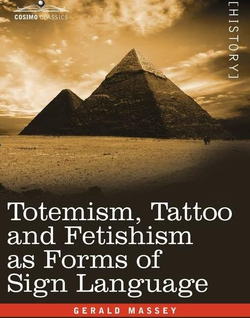 Totemism, Tattoo and Fetishism As Forms of Sign Language