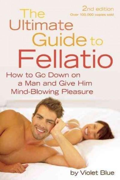 Ultimate Guide to Fellatio