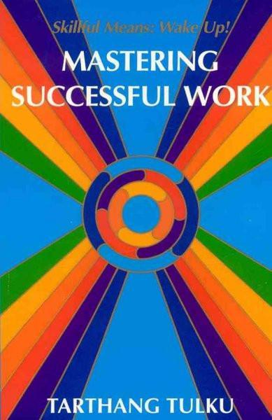 Mastering Successful Work