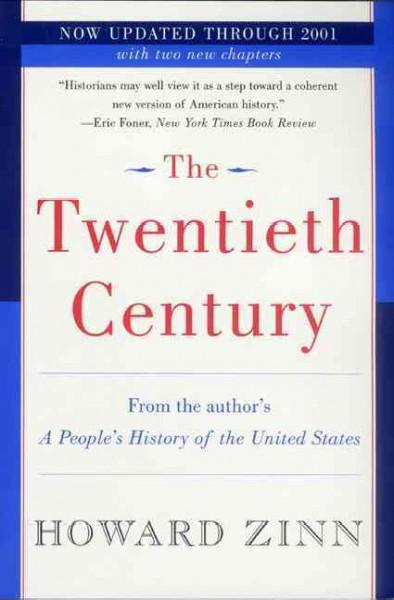 Twentieth Century : A People's History