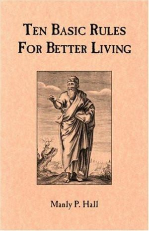 Ten Basic Rules for Better Living