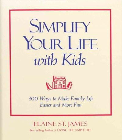 Simplify Your Life With Kids