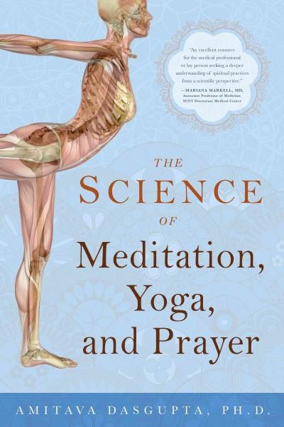 Science of Meditation, Yoga, and Prayer