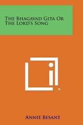 Bhagavad Gita or the Lord's Song