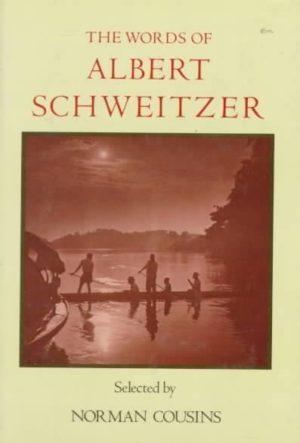 Words of Albert Schweitzer