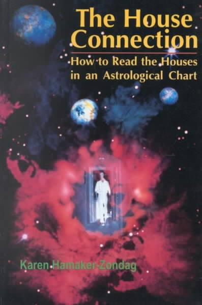 House Connection : How to Read the Houses in an Astrological Chart