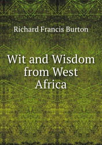 Wit and Wisdom from West Africa