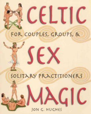 Celtic Sex Magic