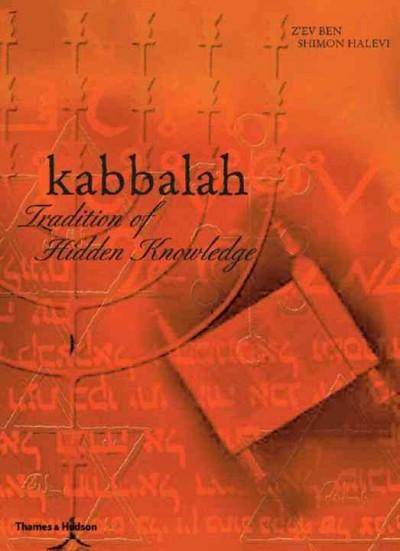 Kabbalah : Tradition of Hidden Knowledge