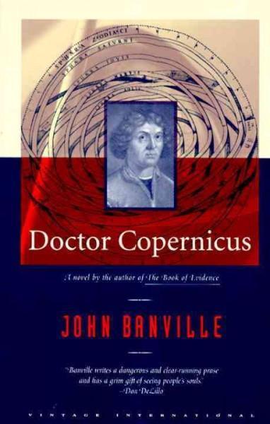Doctor Copernicus : A Novel