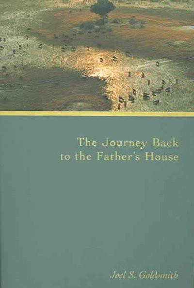 Journey Back to the Father's House