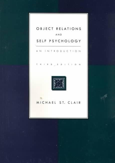 Object Relations and Self Psychology