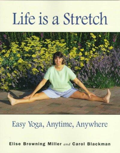 Life Is a Stretch