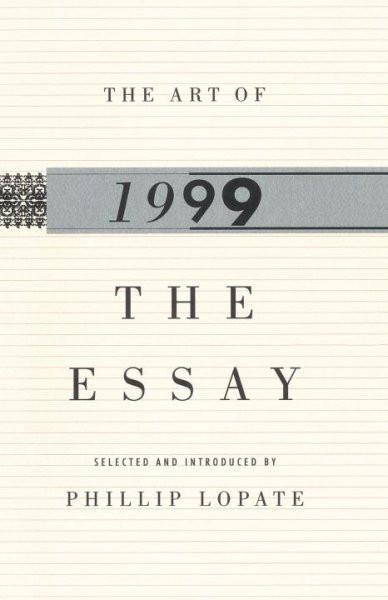 Art of the Essay, 1999