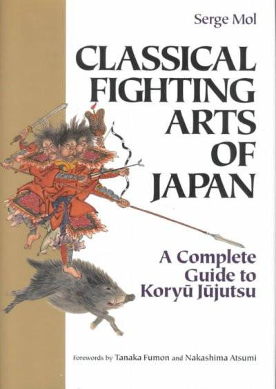 Classical Fighting Arts of Japan