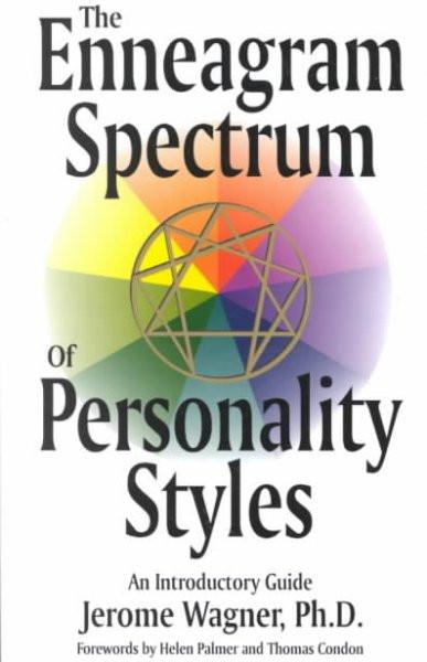 Enneagram Spectrum of Personality Styles : An Introductory Guide