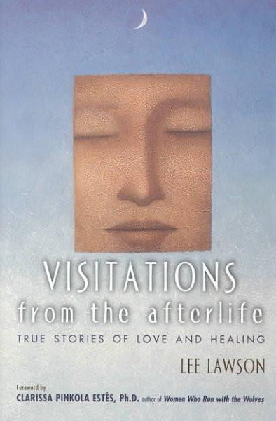 Visitations from the Afterlife