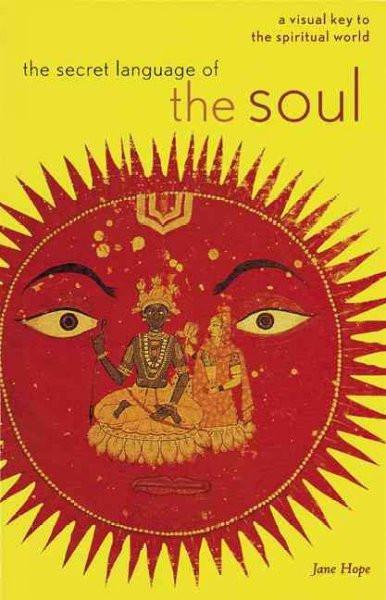 Secret Language of the Soul