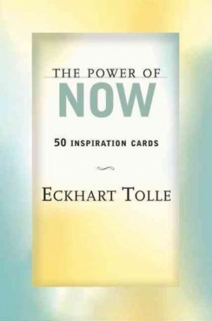 Power of Now : 50 Inspiration Cards