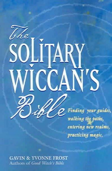 Soliltary Wiccan's Bible