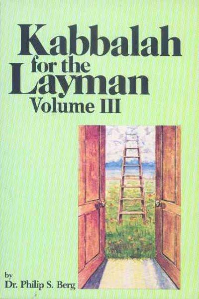 Kabbalah for the Layman III