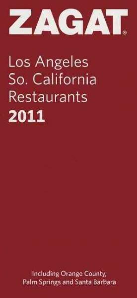 Zagat 2011 Los Angeles/So. California Restaurants