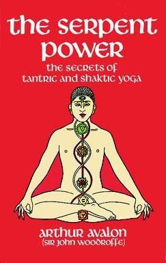 Serpent Power : 2 Works on Laya-Yoga