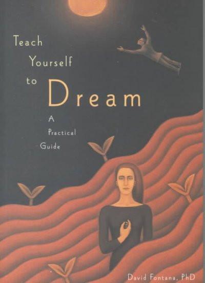 Teach Yourself to Dream