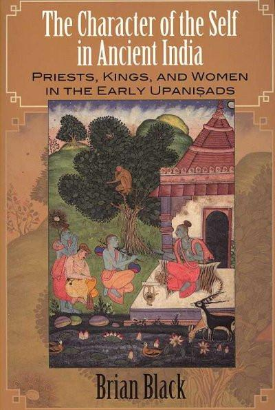 Character of the Self in Ancient India